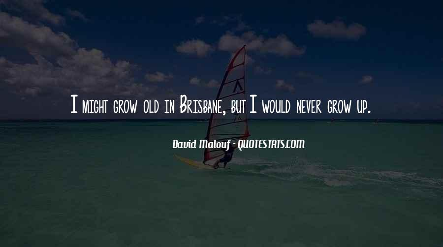 We Never Grow Up Quotes #125489