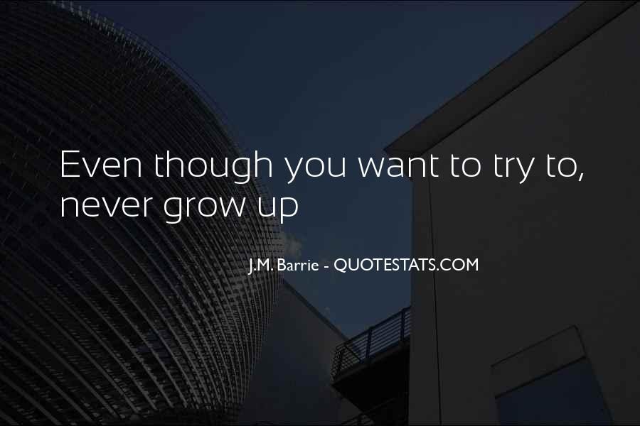 We Never Grow Up Quotes #203071