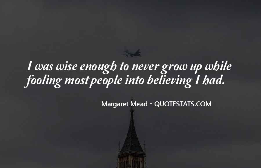We Never Grow Up Quotes #32479