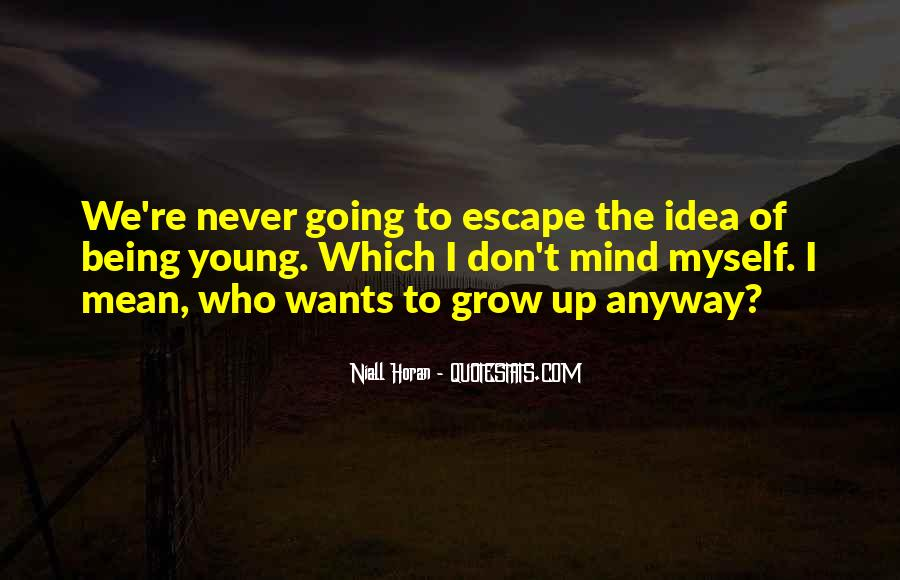 We Never Grow Up Quotes #426500