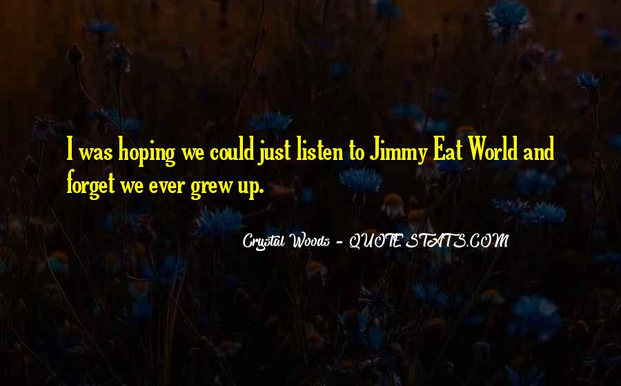 We Never Grow Up Quotes #447454