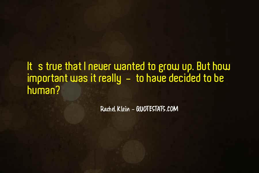 We Never Grow Up Quotes #53822