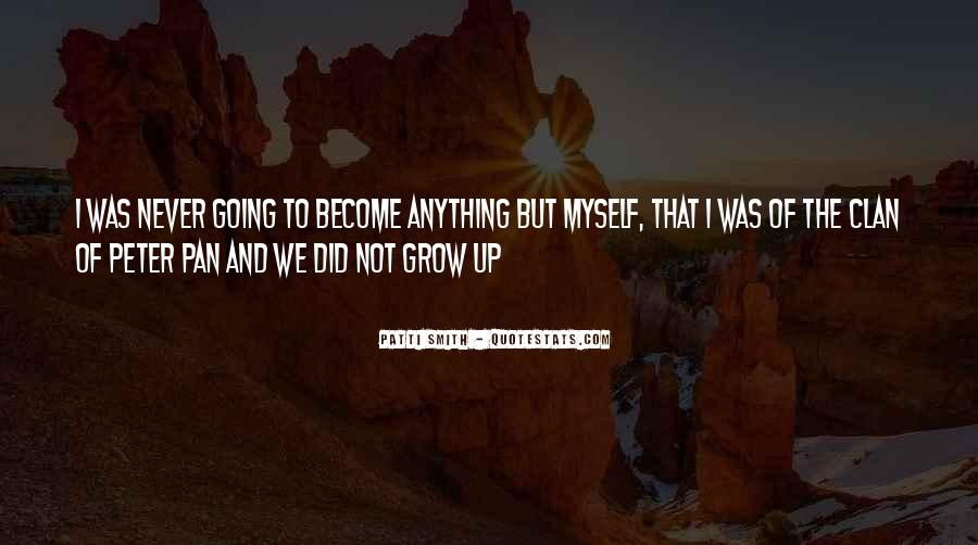 We Never Grow Up Quotes #560413