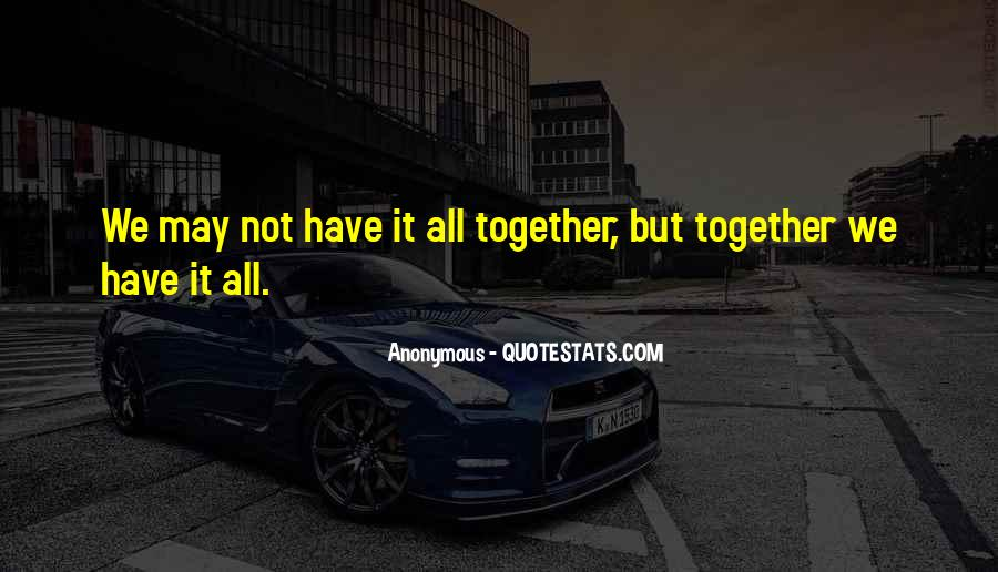 We Not Together But Quotes #172826