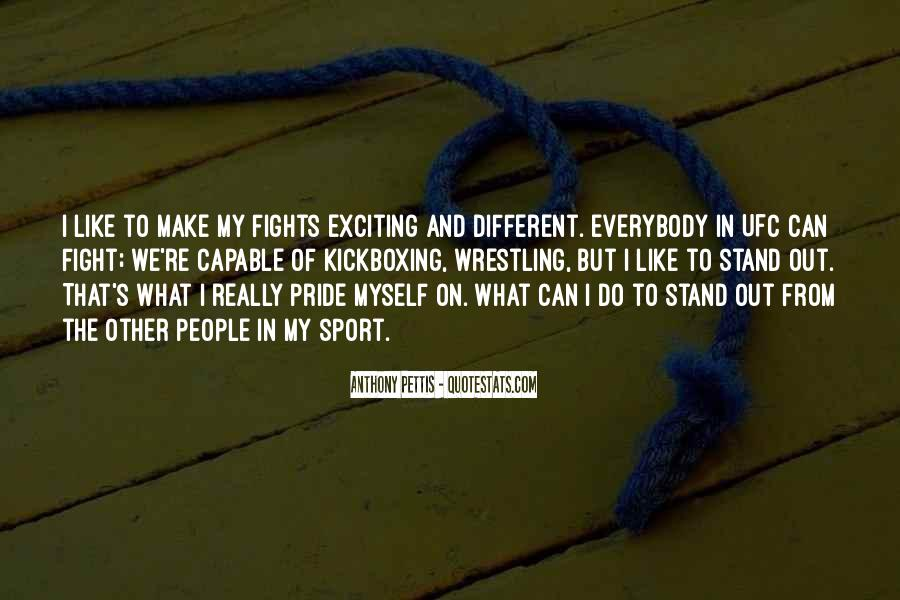We Stand Out Quotes #366633