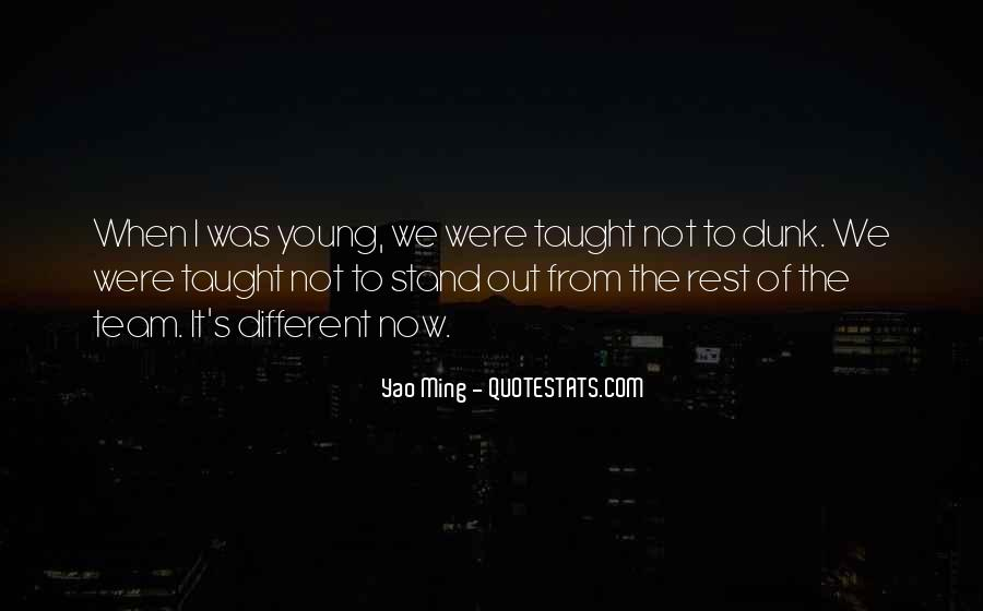 We Stand Out Quotes #782907