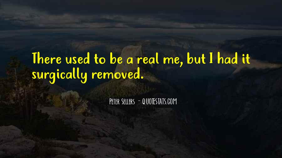 We Used To Be Real Quotes #45680