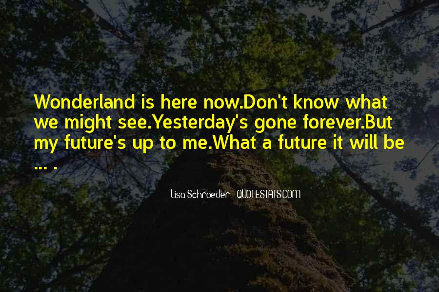 We Will Be Forever Quotes #1072275
