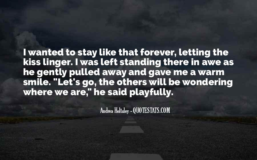 We Will Be Forever Quotes #1694052