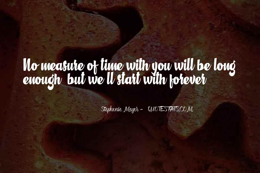 We Will Be Forever Quotes #720128