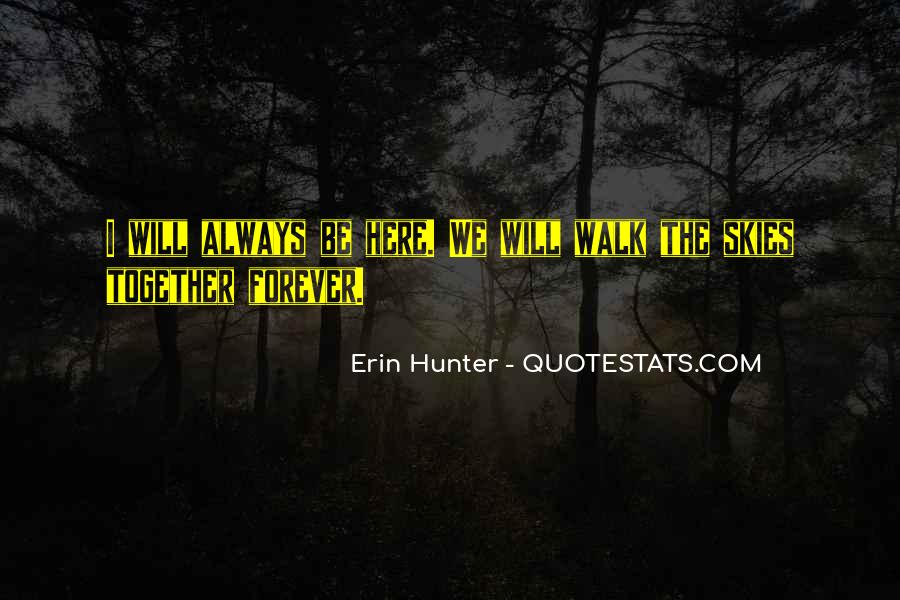 We Will Be Forever Quotes #898041