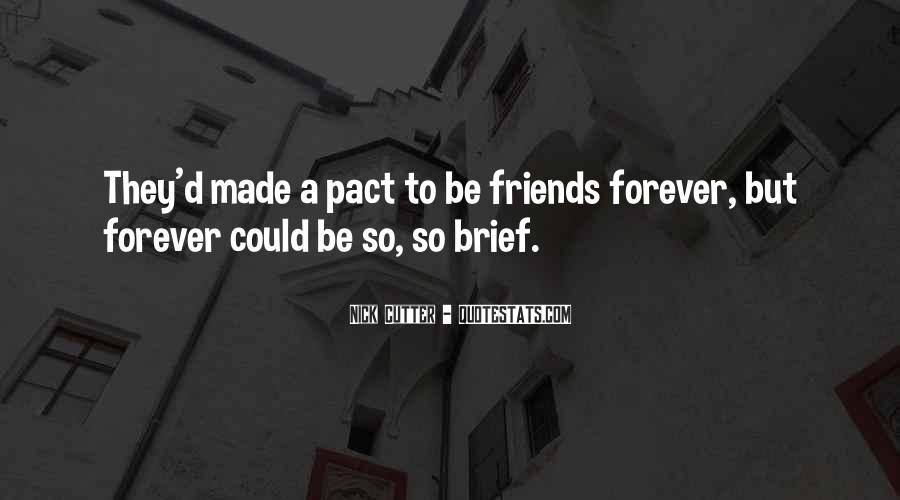 We Will Be Friends Forever Quotes #276601