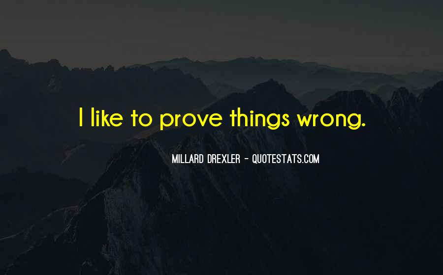 We Will Prove Them Wrong Quotes #91531