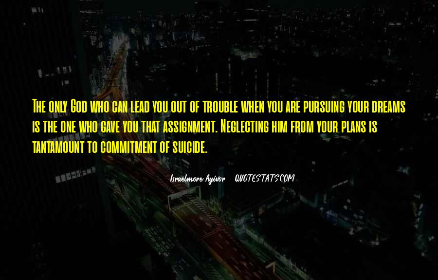 Quotes About Pursuing God #106422