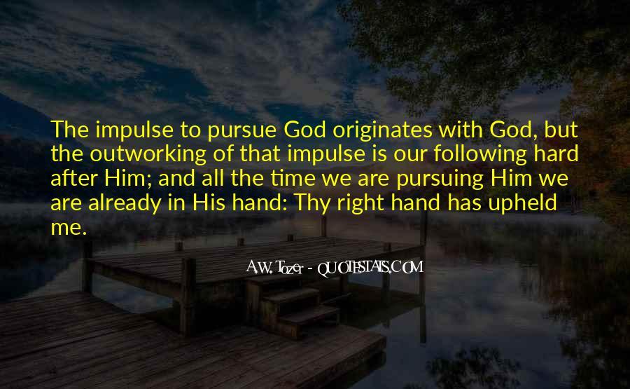Quotes About Pursuing God #2760