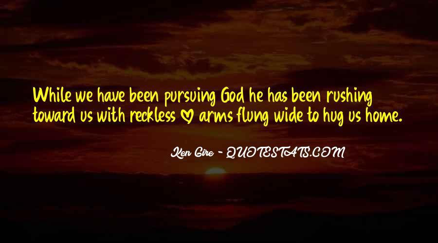 Quotes About Pursuing God #790940