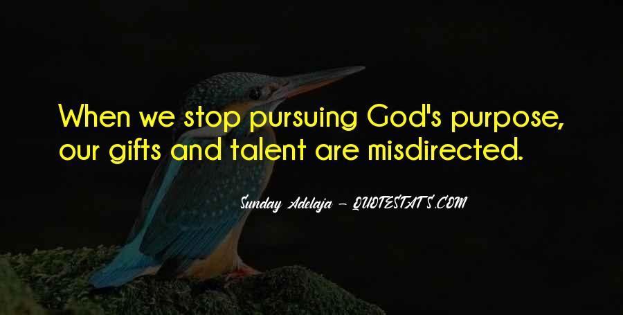 Quotes About Pursuing God #792380