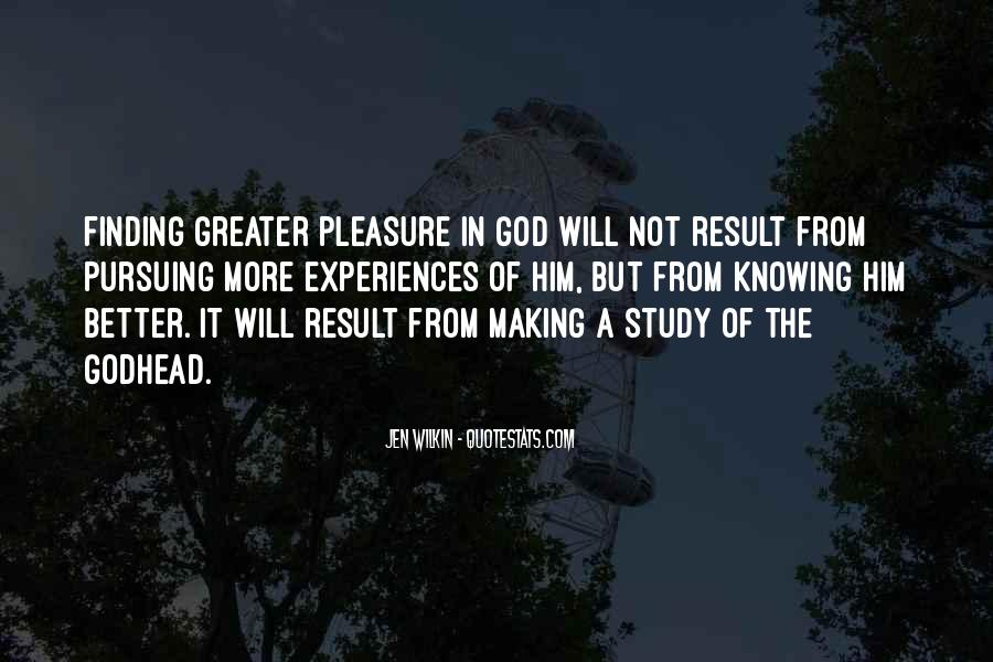 Quotes About Pursuing God #829991