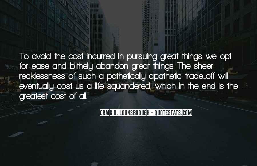 Quotes About Pursuing God #887297
