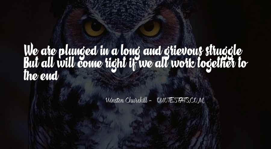 We Will Work Together Quotes #1669574