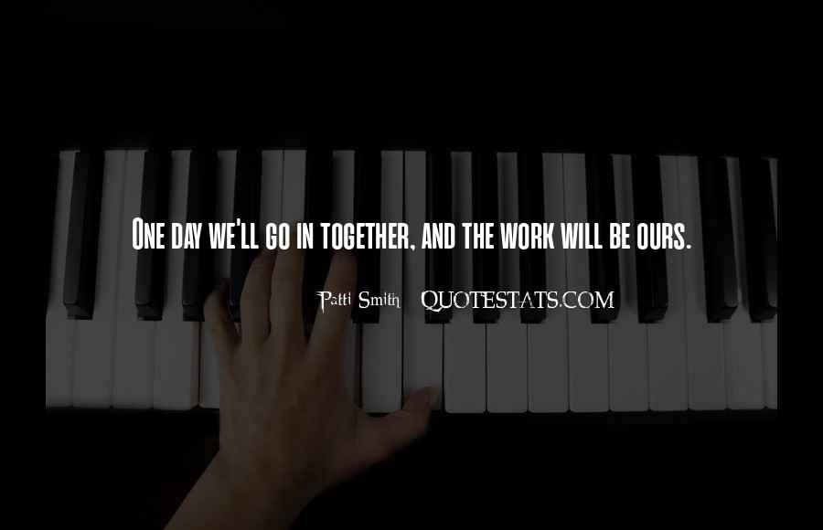We Will Work Together Quotes #232120