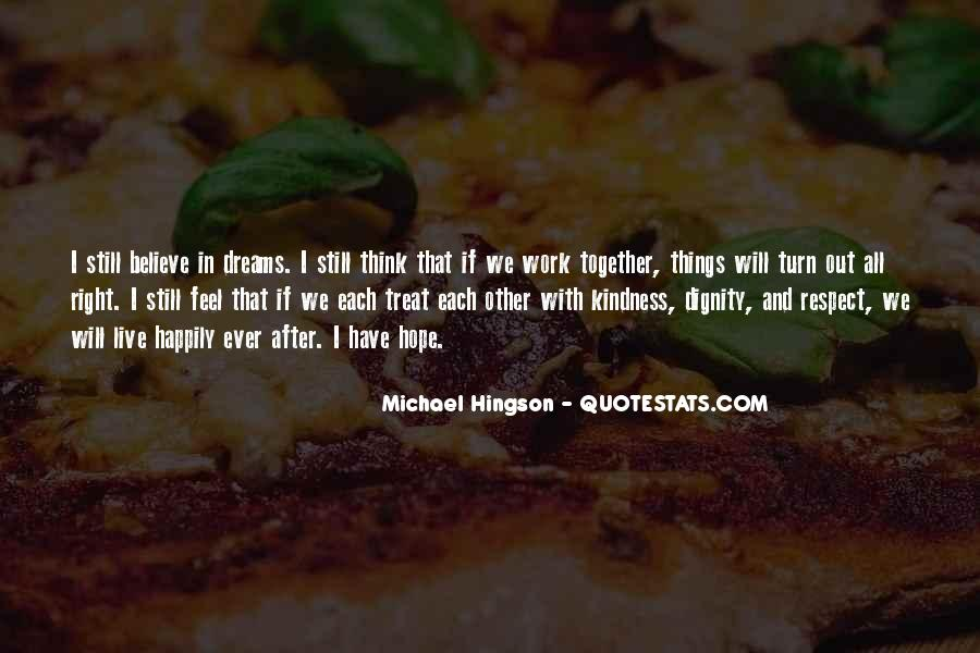 We Will Work Together Quotes #304790