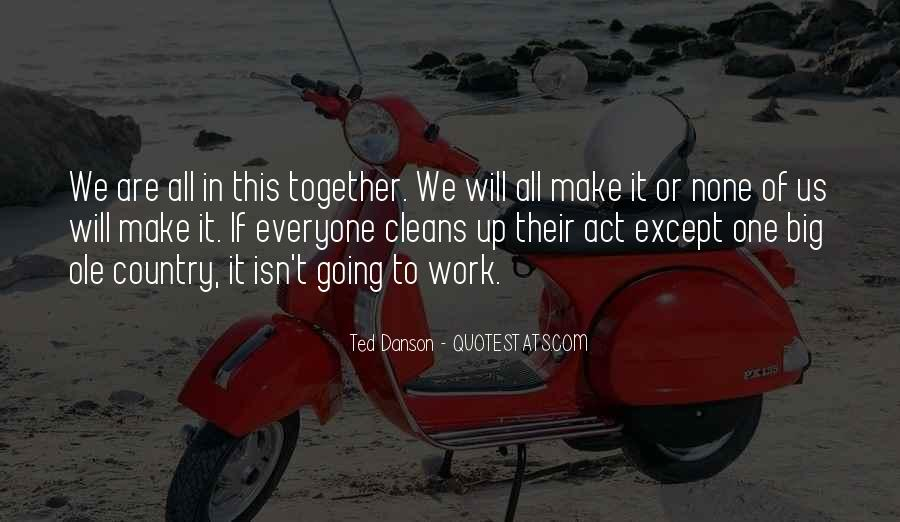 We Will Work Together Quotes #905516