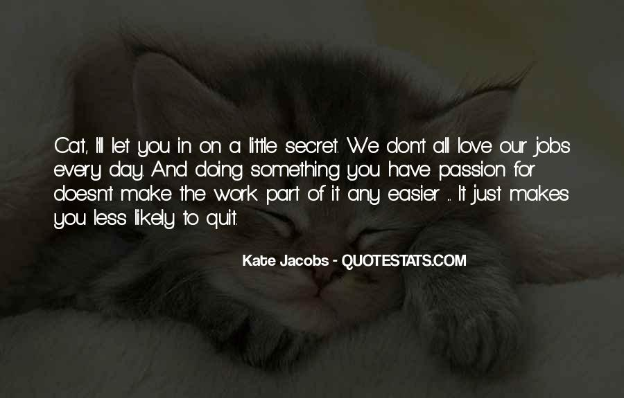 We'll Make It Work Quotes #107089