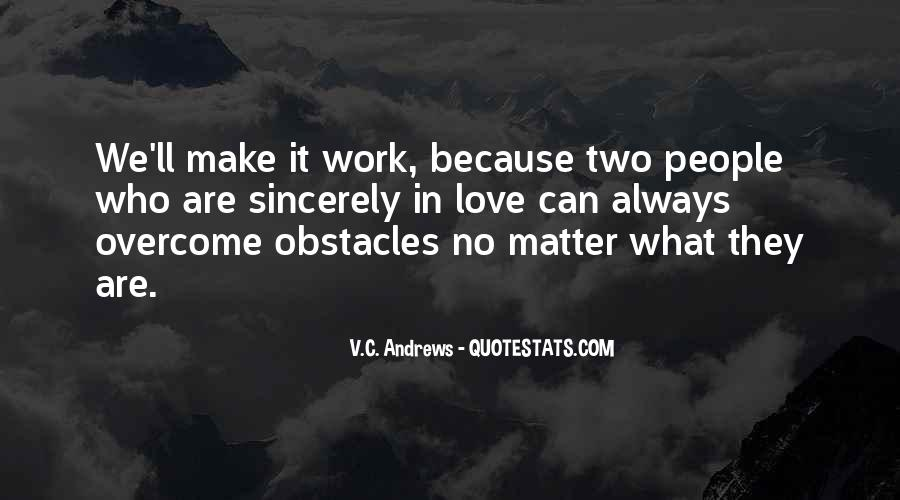 We'll Make It Work Quotes #1076711