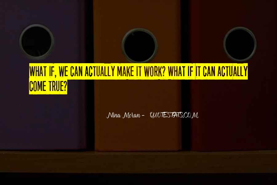 We'll Make It Work Quotes #119896