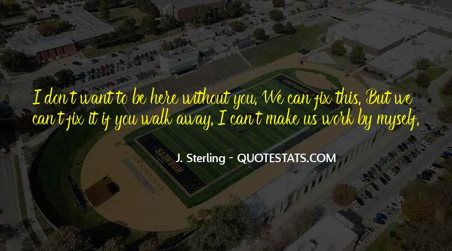 We'll Make It Work Quotes #414016