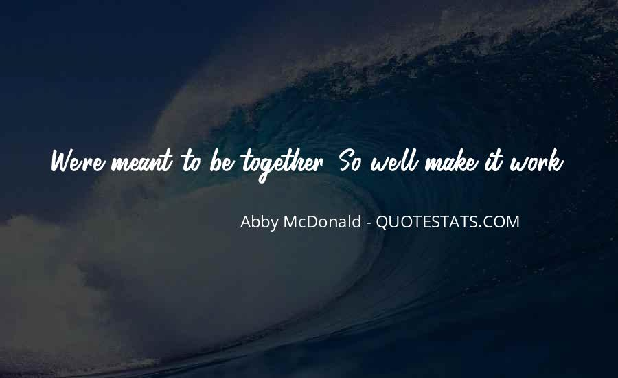 We'll Make It Work Quotes #590113
