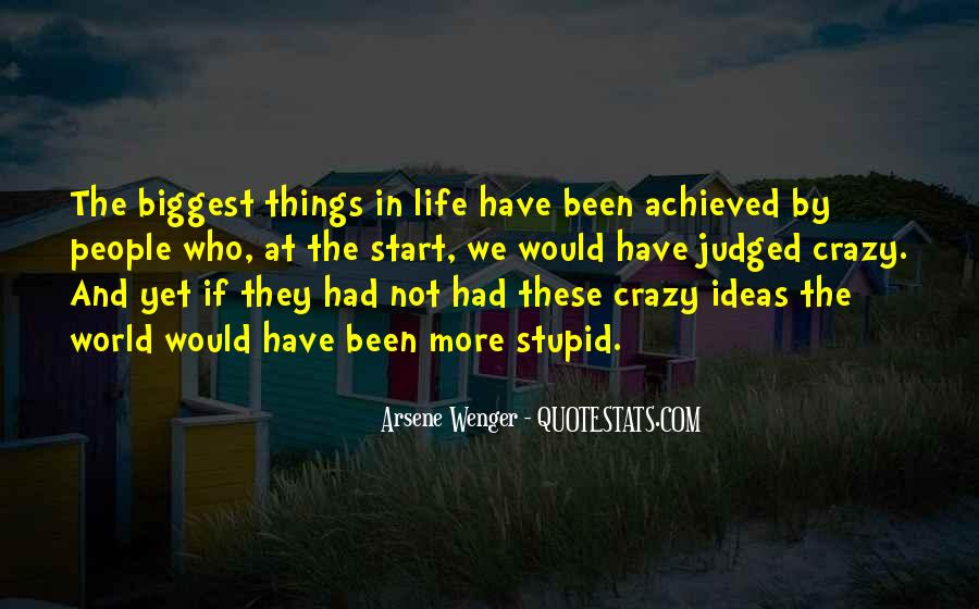 We're Not Crazy Quotes #1156521