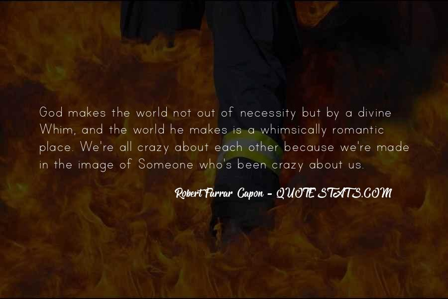 We're Not Crazy Quotes #1214898