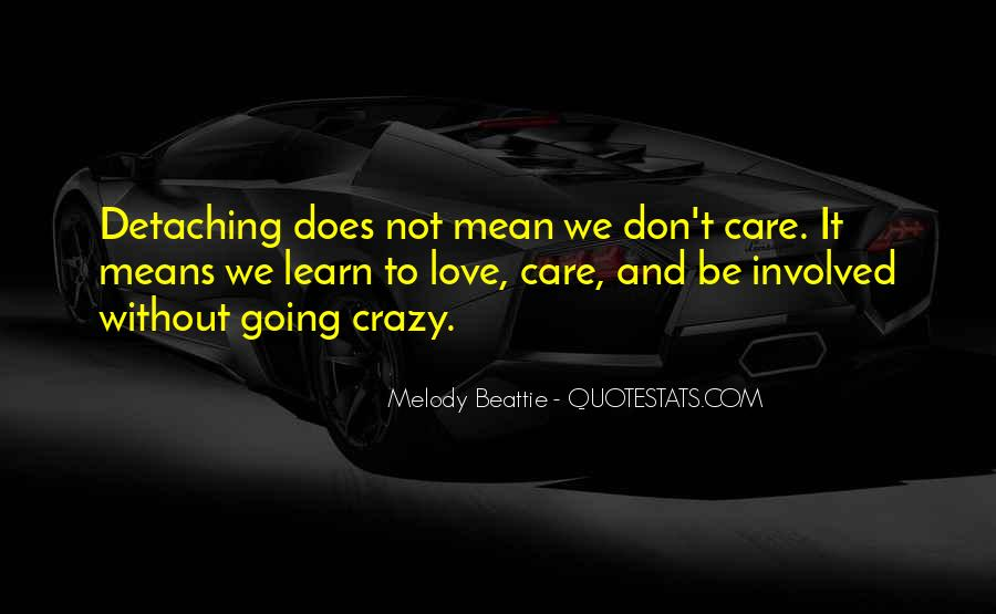 We're Not Crazy Quotes #1572197