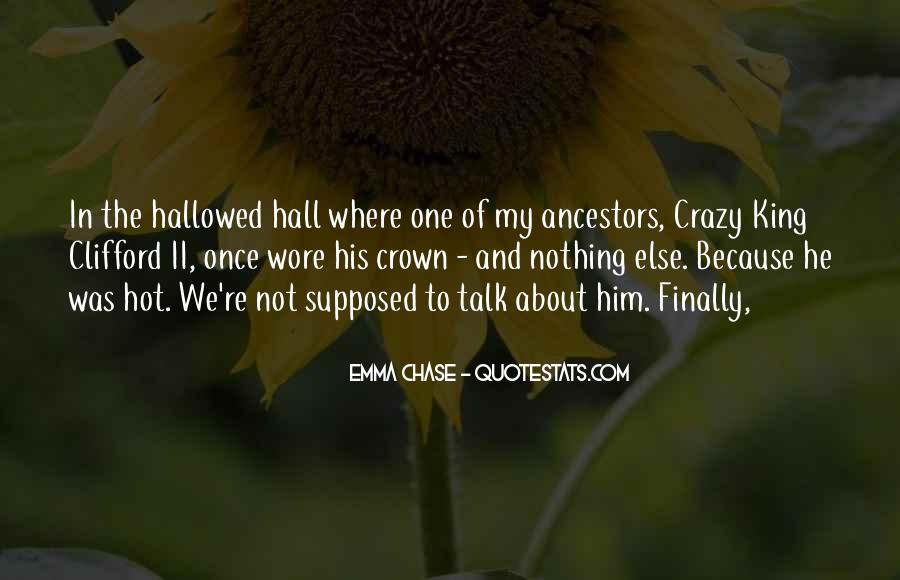 We're Not Crazy Quotes #349232