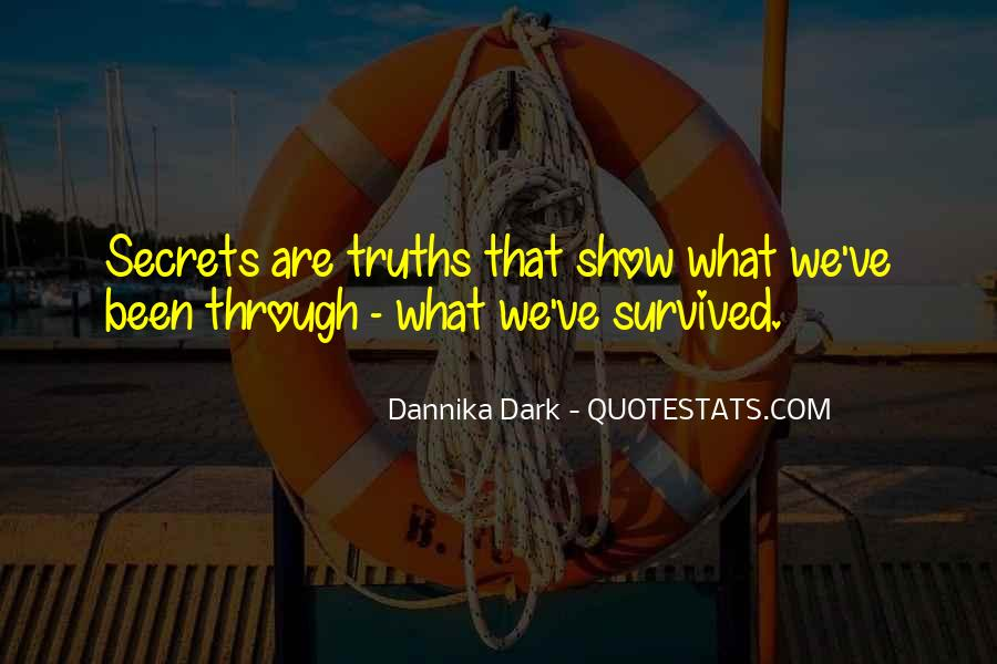 We've Been Through Quotes #792037