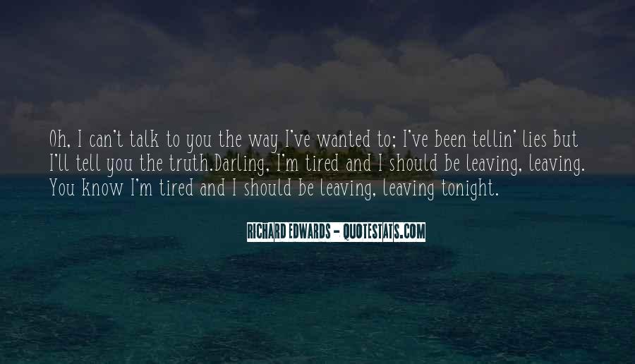 We've Got Tonight Quotes #102974