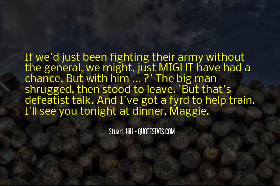 We've Got Tonight Quotes #1619659