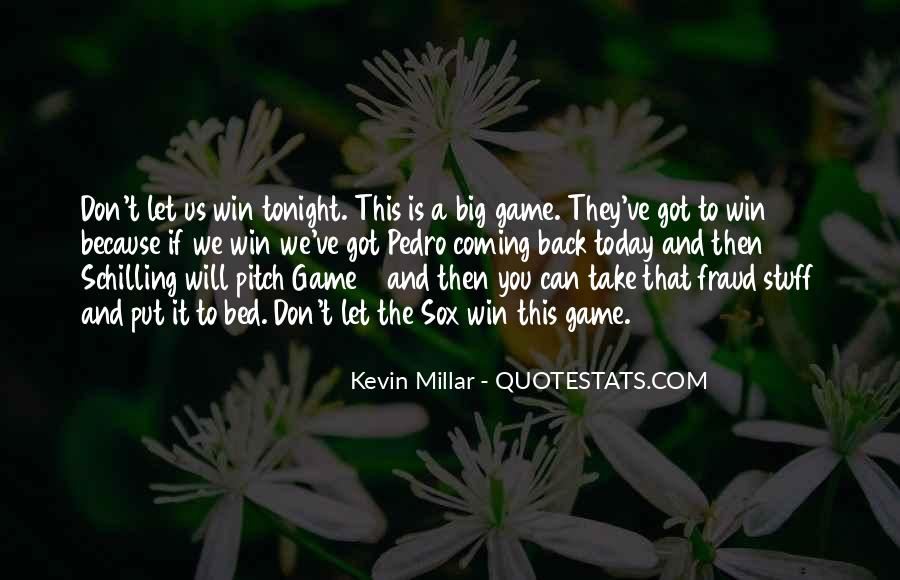 We've Got Tonight Quotes #1645664
