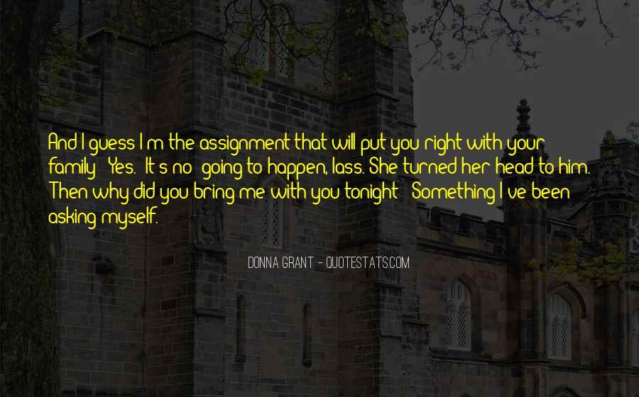We've Got Tonight Quotes #362723