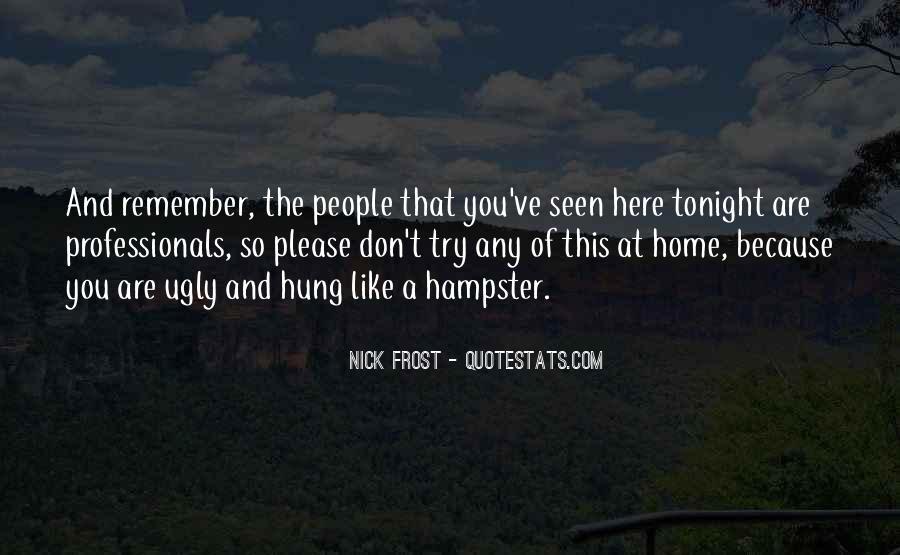 We've Got Tonight Quotes #391748