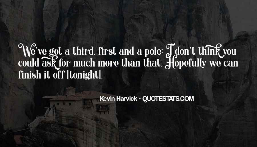 We've Got Tonight Quotes #421704