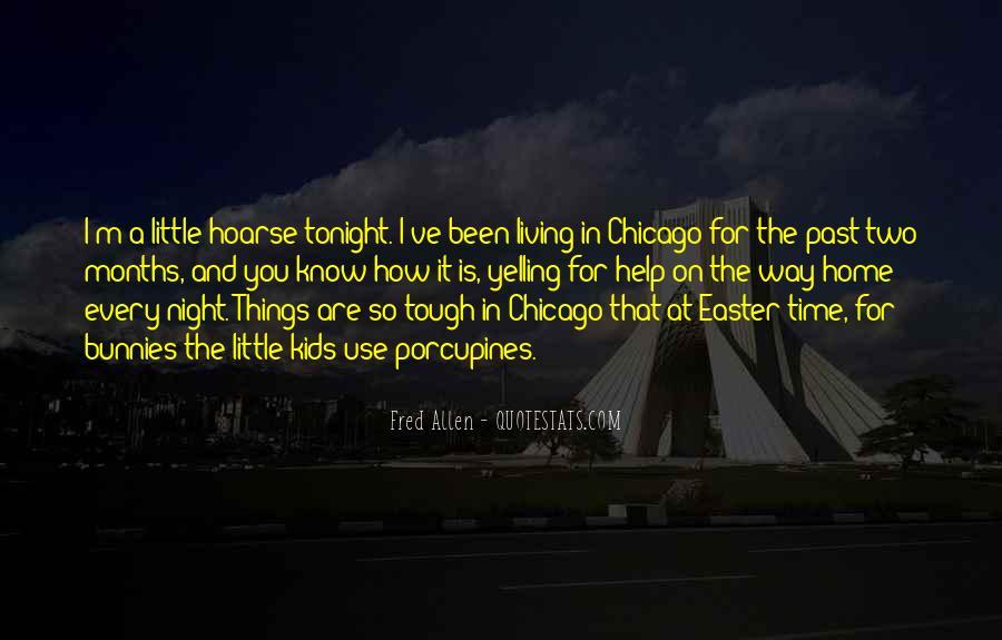 We've Got Tonight Quotes #483001
