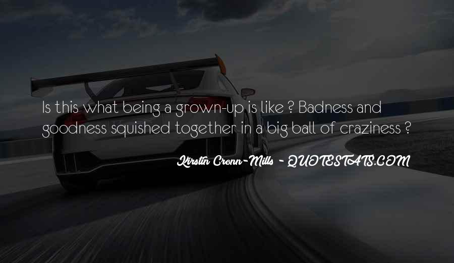 We've Grown Up Together Quotes #1174868