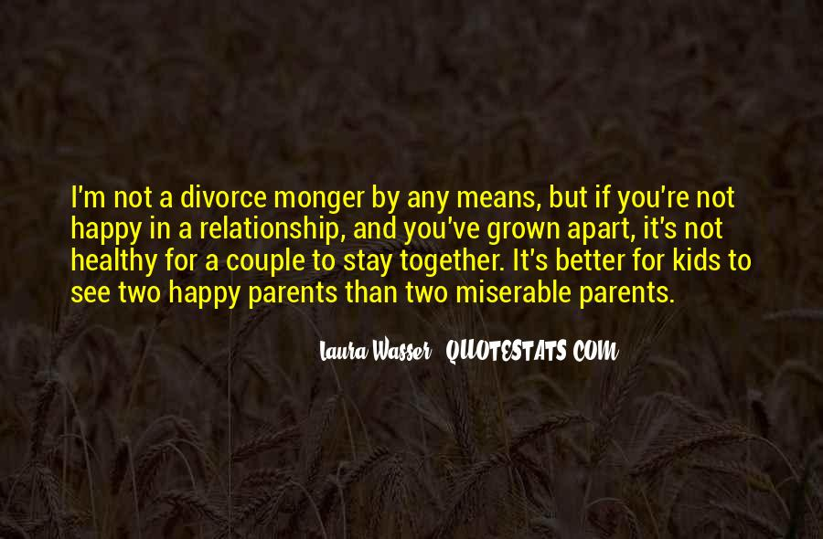 We've Grown Up Together Quotes #1303131