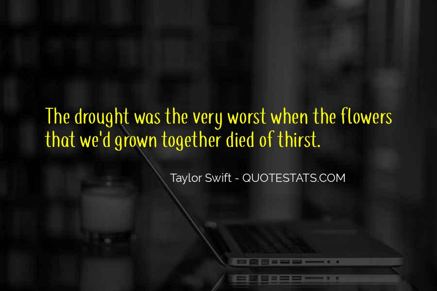 We've Grown Up Together Quotes #1323123