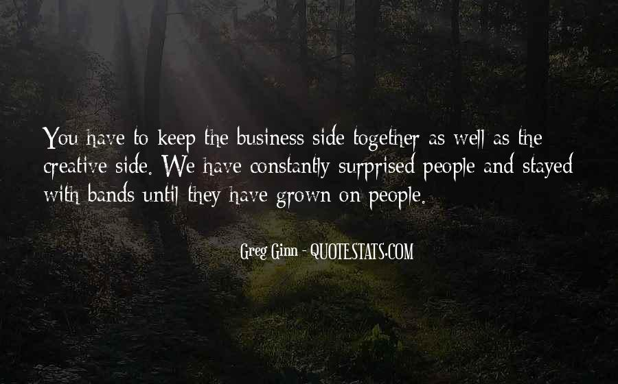 We've Grown Up Together Quotes #760780