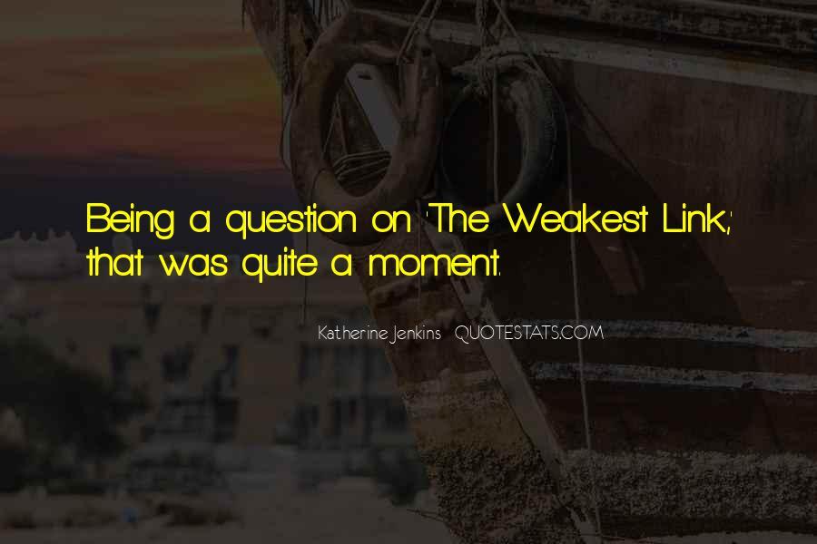Weakest Quotes #160767