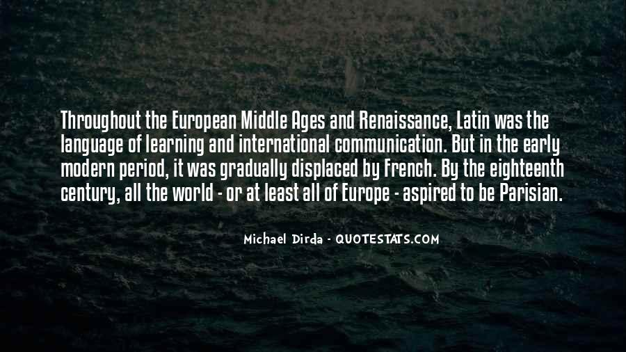 Quotes About Middle Ages #194865